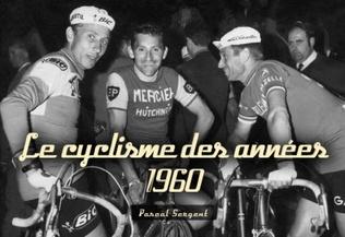 Couverture Le Cyclisme des années 1960