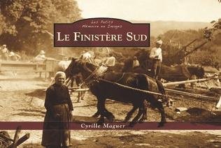 Couverture Le Finistère Sud - Les Petits Mémoire en Images
