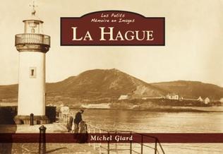 Couverture La Hague - Les Petits Mémoire en Images