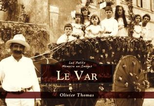 Couverture Le Var - Les Petits Mémoire en Images