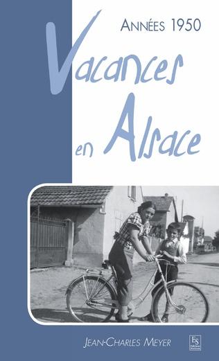 Couverture Années 1950 - Vacances en Alsace