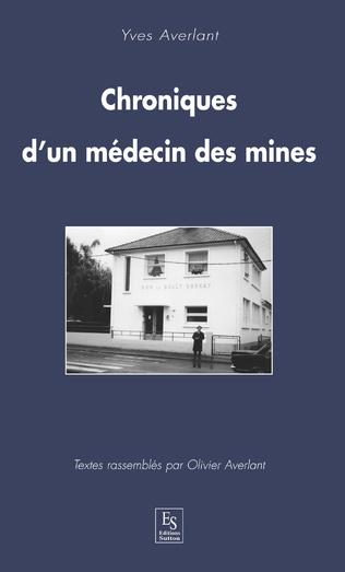 Couverture Chroniques d'un médecin des mines
