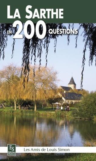 Couverture La Sarthe en 200 questions