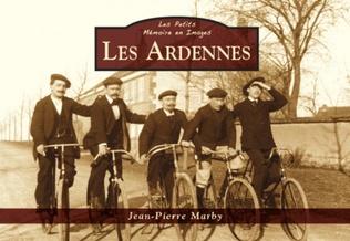 Couverture Les Ardennes - Les Petits Mémoire en Images