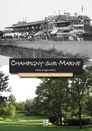 Couverture Champigny-sur-Marne d'hier à aujourd'hui