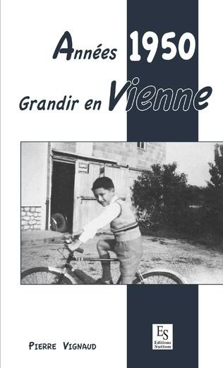 Couverture Années 1950 - Grandir en Vienne