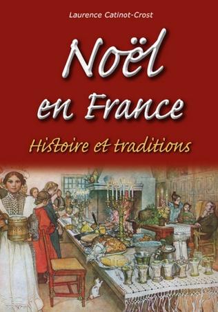 Couverture Noël en France - Histoire et traditions