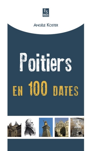 Couverture Poitiers en 100 dates