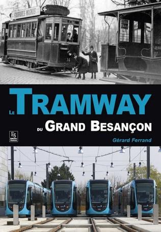 Couverture Le Tramway du Grand Besançon