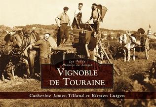 Couverture Vignoble de Touraine - Les Petits Mémoire en Images