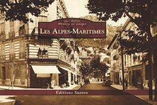 Couverture Les Alpes-Maritimes - Les Petits Mémoire en Images