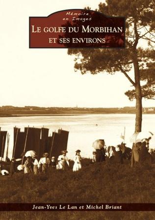 Couverture Le Golfe du Morbihan et ses environs