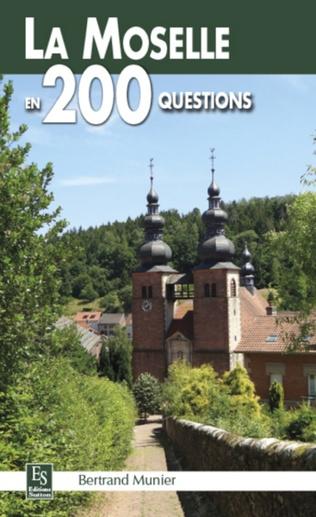 Couverture La Moselle en 200 questions
