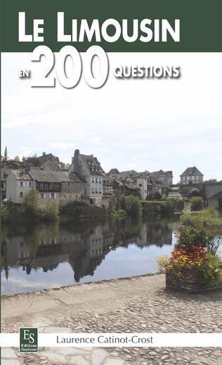 Couverture Le Limousin en 200 questions