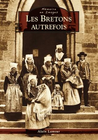 Couverture Les Bretons autrefois