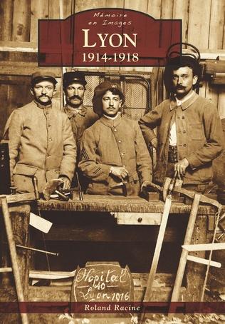 Couverture Lyon - 1914-1918