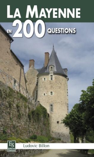 Couverture La Mayenne en 200 questions