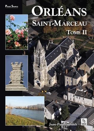 Couverture Orléans - Saint-Marceau - Tome II