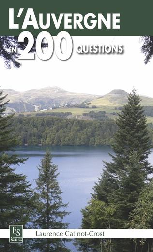 Couverture L'Auvergne en 200 questions