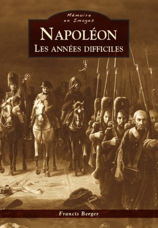Couverture Napoléon - Les années difficiles