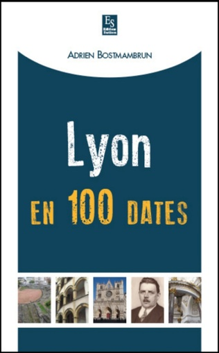 Couverture Lyon en 100 dates