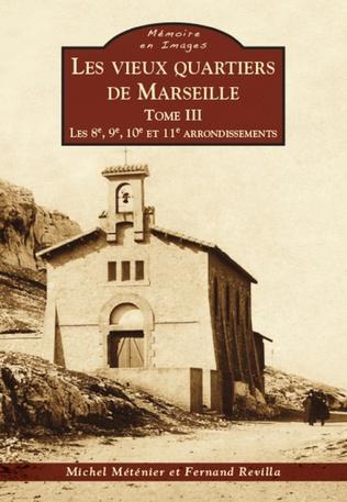 Couverture Marseille (Les vieux quartiers de) - Tome III