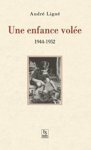 Couverture Enfance volée (Une) - 1944-1952