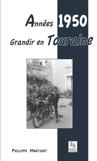 Couverture Années 1950 - Grandir en Touraine