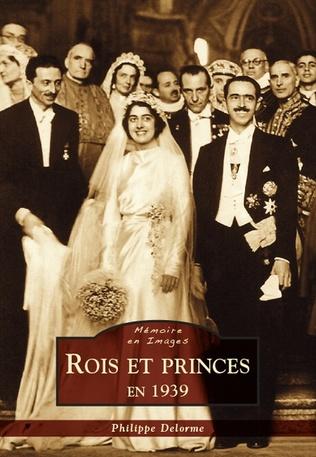 Couverture Rois et princes en 1939