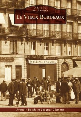 Couverture Bordeaux (Le Vieux)