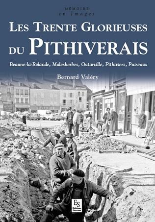 Couverture Pithiverais (Les Trente Glorieuses du)