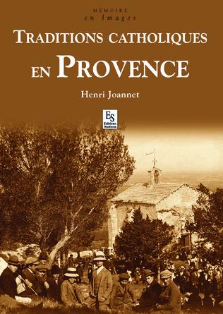 Couverture Traditions catholiques en Provence