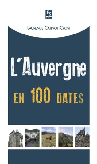 Couverture L'Auvergne en 100 dates