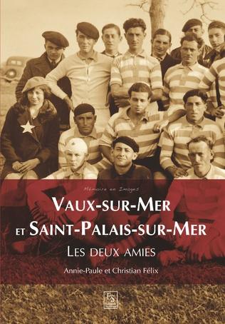Couverture Vaux-sur-Mer et Saint-Palais-sur-Mer - Les deux amies