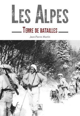 Couverture Les Alpes - Terre de batailles