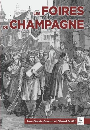 Couverture Les Foires de Champagne - 1150-1250 - L'âge d'or