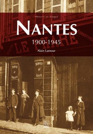Couverture Nantes - 1900-1945