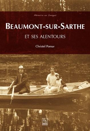 Couverture Beaumont-sur-Sarthe et ses alentours