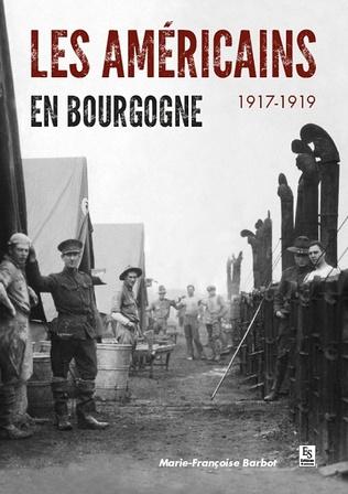Couverture Les Américains en Bourgogne - 1917-1919