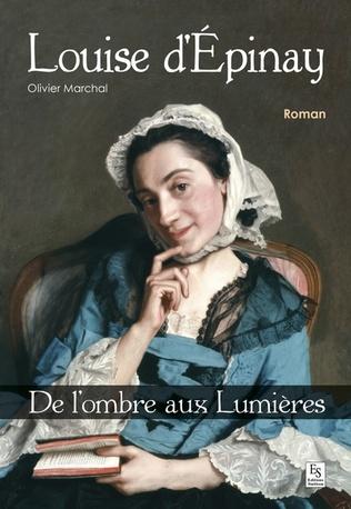 Couverture Louise d'Épinay - De l'ombre aux Lumières
