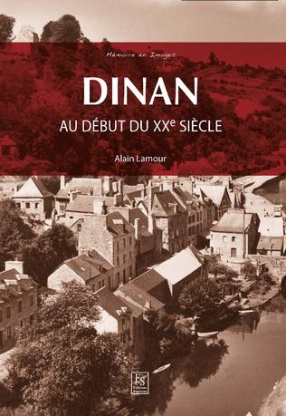 Couverture Dinan - Au début du XXe siècle