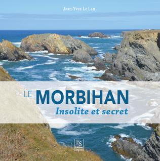 Couverture Le Morbihan - Insolite et secret