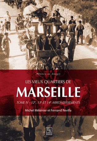 Couverture Les vieux quartiers de Marseille - Tome IV