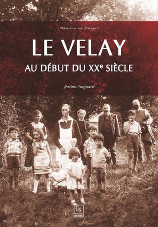 Couverture Le Velay au début du XXe siècle