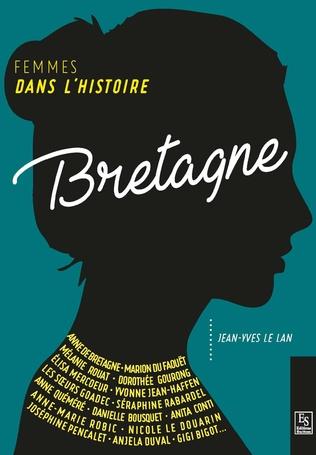 Couverture Femmes dans l'Histoire. Bretagne