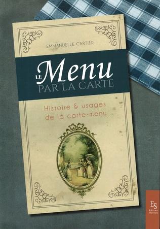 Couverture Le menu par la carte