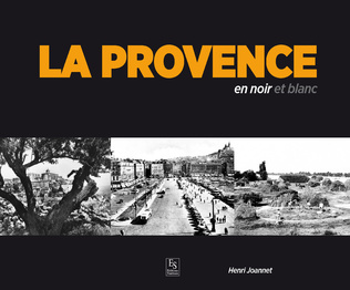 Couverture La Provence en noir et blanc
