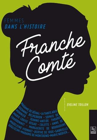 Couverture Femmes dans l'Histoire. Franche-Comté