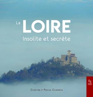 Couverture La Loire insolite et secrète