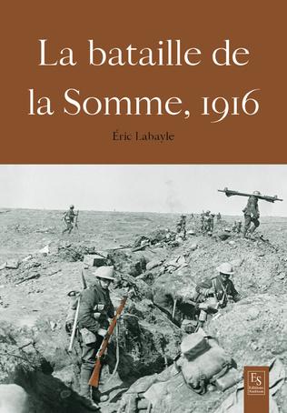 Couverture La Bataille de la Somme 1916